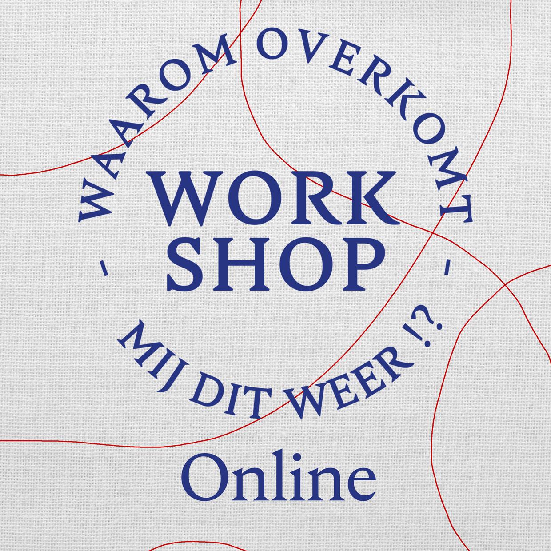 Waarom Overkomt Mij Dit Weer   Workshop   Online